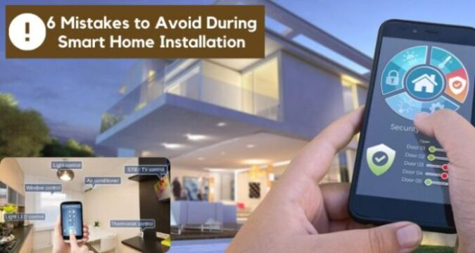 Smart Home Installation mistakes